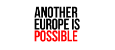 Another Europe is Possible